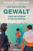 Eine Geschichte der Gewalt (eBook, ePUB)