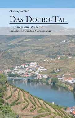 Das Douro-Tal (eBook, ePUB) - Pfaff, Christopher