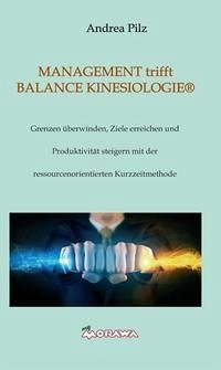 MANAGEMENT trifft BALANCE KINESIOLOGIE®