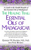 The Healing Trail:: Essential Oils of Madagascar