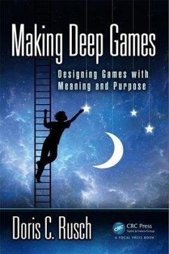 Making Deep Games - Rusch, Doris C.