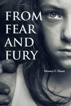 From Fear and Fury