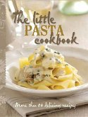 The Little Pasta Cookbook