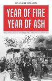 Year of Fire, Year of Ash: The Soweto Schoolchildren's Revolt That Shook Apartheid