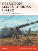 Operation Market-Garden 1944 (2): The British Airborne Missions
