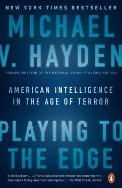 Playing to the Edge (eBook, ePUB) - Hayden, Michael V.