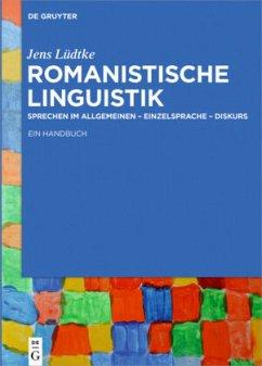 Romanistische Linguistik - Lüdtke, Jens