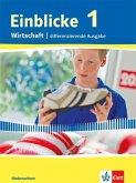 Einblicke Wirtschaft. Schülerbuch 7./8. Schuljahr. Niedersachsen - Differenzierende Ausgabe