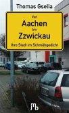 Von Aachen bis Zzwickau
