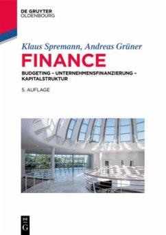 Finance - Spremann, Klaus; Grüner, Andreas