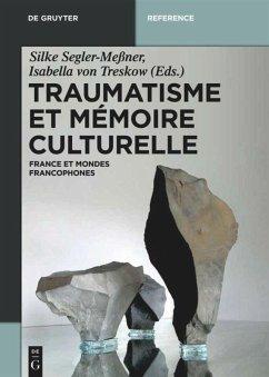 Traumatisme et mémoire culturelle