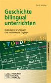 Geschichte bilingual unterrichten