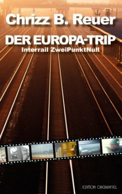 DER EUROPA-TRIP - Reuer, Chrizz B.