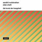Die Kunst der Knappheit (MP3-Download)
