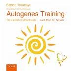 Autogenes Training: Die mentale Krafttankstelle nach Prof. Dr. Schultz (MP3-Download)