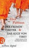 Der fremde Tibeter & Das Auge von Tibet / Shan ermittelt Bd.1+2 (eBook, ePUB)