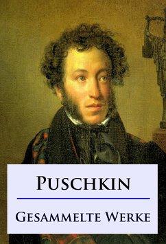 Alexander Puschkin - Gesammelte Werke (eBook, ePUB)