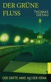 Der grüne Fluss (eBook, PDF)