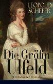 Die Gräfin Ulfeld (Historischer Roman) (eBook, ePUB)