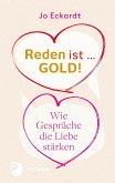 Reden ist Gold - wie Gespräche die Liebe stärken (eBook, ePUB)