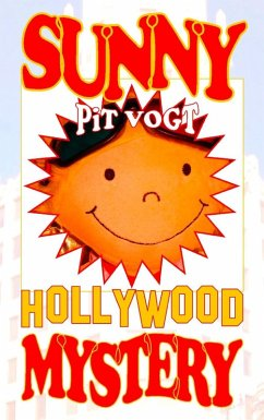 Sunny Hollywood Mystery (eBook, ePUB) - Vogt, Pit
