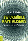 Zwickmühle Kapitalismus (eBook, ePUB)