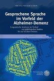 Gesprochene Sprache im Vorfeld der Alzheimer-Demenz (eBook, PDF)