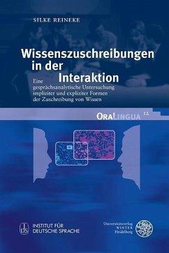 Wissenszuschreibungen in der Interaktion (eBook, PDF) - Reineke, Silke