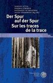 Der Spur auf der Spur. Sur les traces de la trace (eBook, PDF)