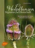 Heilpflanzen. Signatur und Botschaft (eBook, PDF)