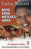 Rote Erde - weißes Gras - Zweimal zurück - 3 (eBook, ePUB)
