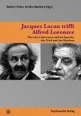 Jacques Lacan trifft Alfred Lorenzer (eBook, PDF)