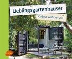 Lieblingsgartenhäuser (eBook, PDF)