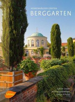 Herrenhäuser Gärten: Berggarten (eBook, PDF) - Zessin, Sabine; Schulze, Stefan