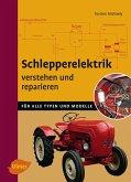 Schlepperelektrik verstehen und reparieren (eBook, PDF)