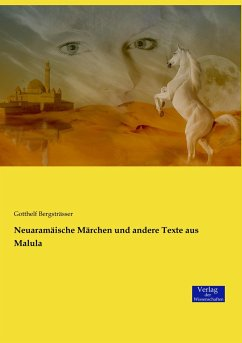 Neuaramäische Märchen und andere Texte aus Malula
