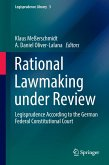 Rational Lawmaking under Review
