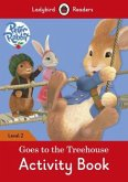 Peter Rabbit Goes to the Treehouse Activity Book: Level 2