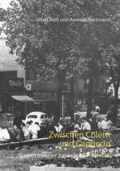Zwischen Coletti und Capriccio - Beiß, Ulfert; Hartmann, Andreas