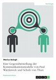 Gegenüberstellung der Kommunikationsmodelle von Paul Watzlawick und Schulz von Thun (eBook, PDF)