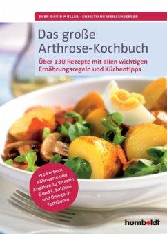 Das große Arthrose-Kochbuch - Müller, Sven-David;Weißenberger, Christiane
