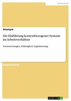 Die Einführung kontextbezogener Systeme im Arbeitsverhältnis