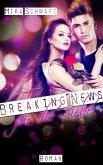 Breaking News für die Liebe - Promis sind Idioten! (eBook, ePUB)