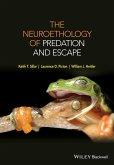The Neuroethology of Predation and Escape (eBook, ePUB)