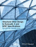 Structural Steel Design to Eurocode 3 and AISC Specifications (eBook, ePUB)