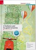 L'italiano per la gastronomia inkl. Übungs-CD-ROM