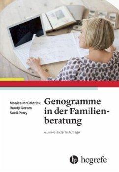 Genogramme in der Familienberatung - McGoldrick, Monica; Gerson, Randy; Petry, Sueli