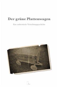 Der grüne Plattenwagen - Naujoks, Joachim