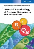Industrial Biotechnology of Vitamins, Biopigments, and Antioxidants (eBook, PDF)