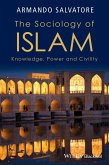 The Sociology of Islam (eBook, ePUB)
